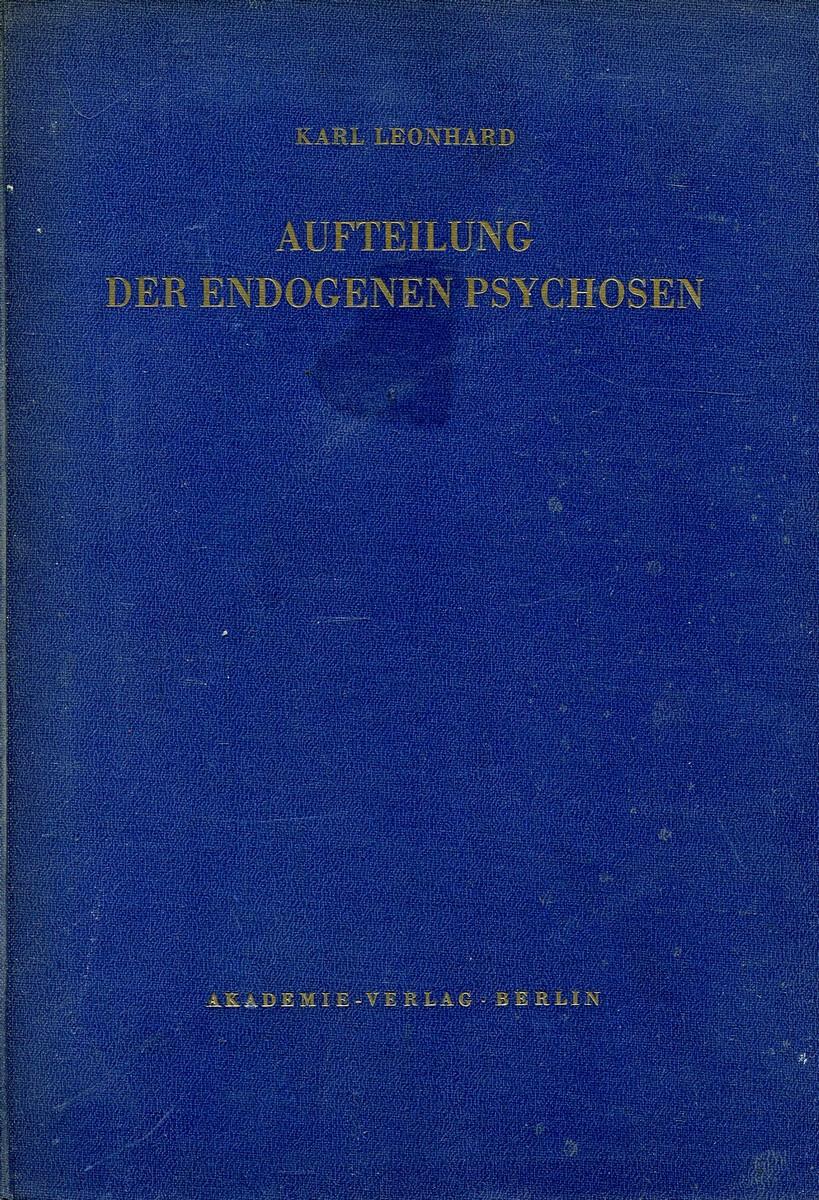 Karl Leonhard Aufteilung der Endogenen Psychosen akademie fur alte musik berlin akademie fur alte musik berlin music for the berlin court