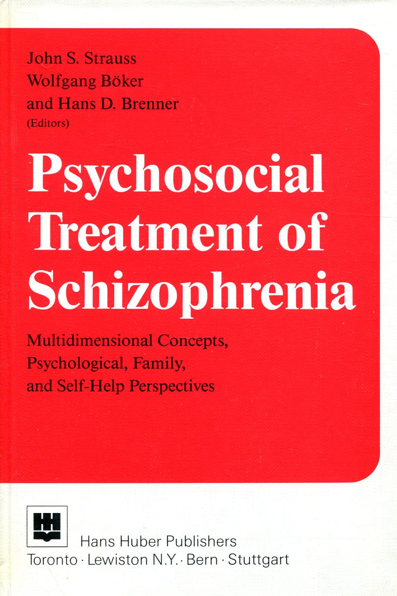 John S. Strauss, Wolfgang Boker, Hans D. Brenner Psychosocial Treatment of Schizophrenia : Multidimensional Concepts, Psychological, Family, and Self-Help Perspectives цена в Москве и Питере