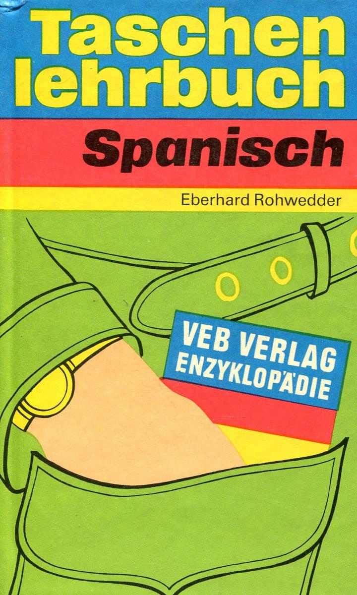 лучшая цена Eberhard Rohwedder Taschenlehrbuch Spanisch