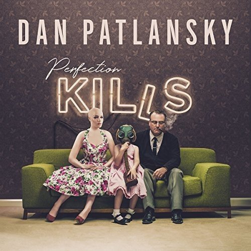 Dan Patlansky Dan Patlansky. Perfection Kills (LP) ботинки mr dan mr dan mp002xm24m8d