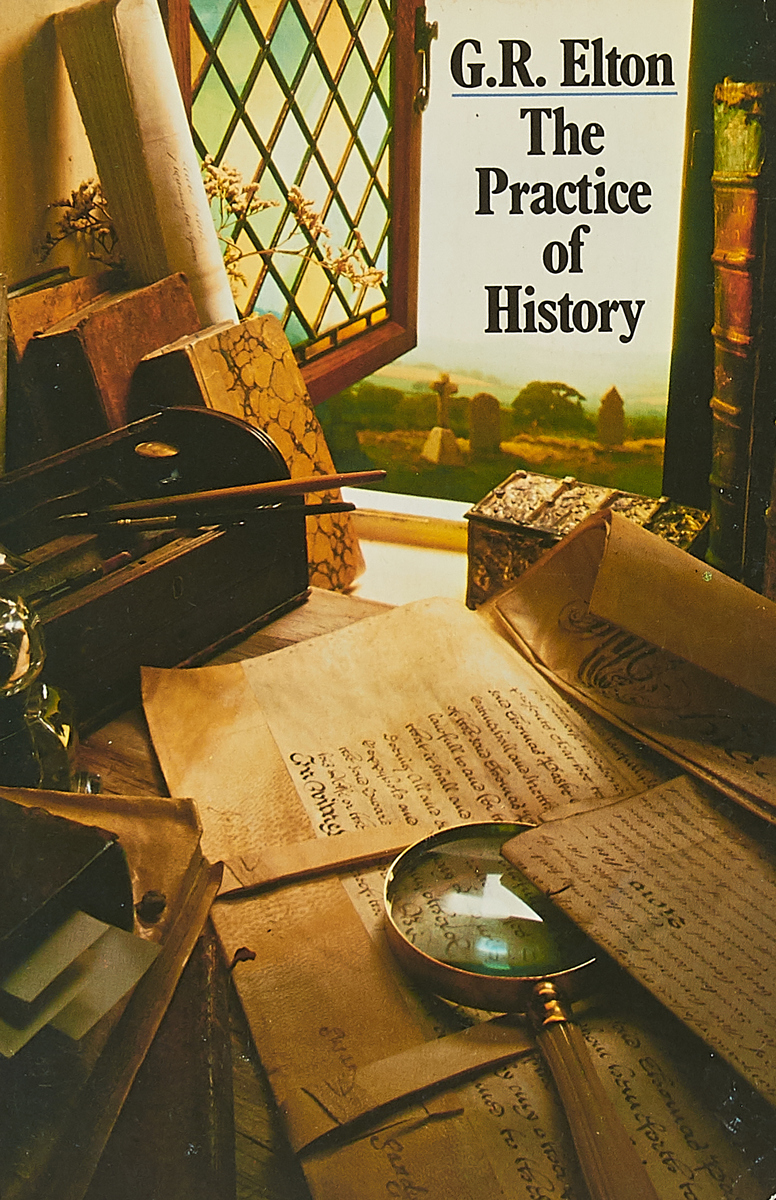G. R. Elton Practice of History martin g r r a knight of the seven kingdoms