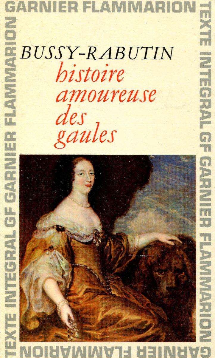 цена Bussy-Rabutin Histoire amoureuse des gaules онлайн в 2017 году