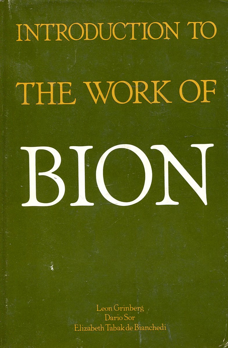 Leon Grinberg Introduction to the Work of Bion цена
