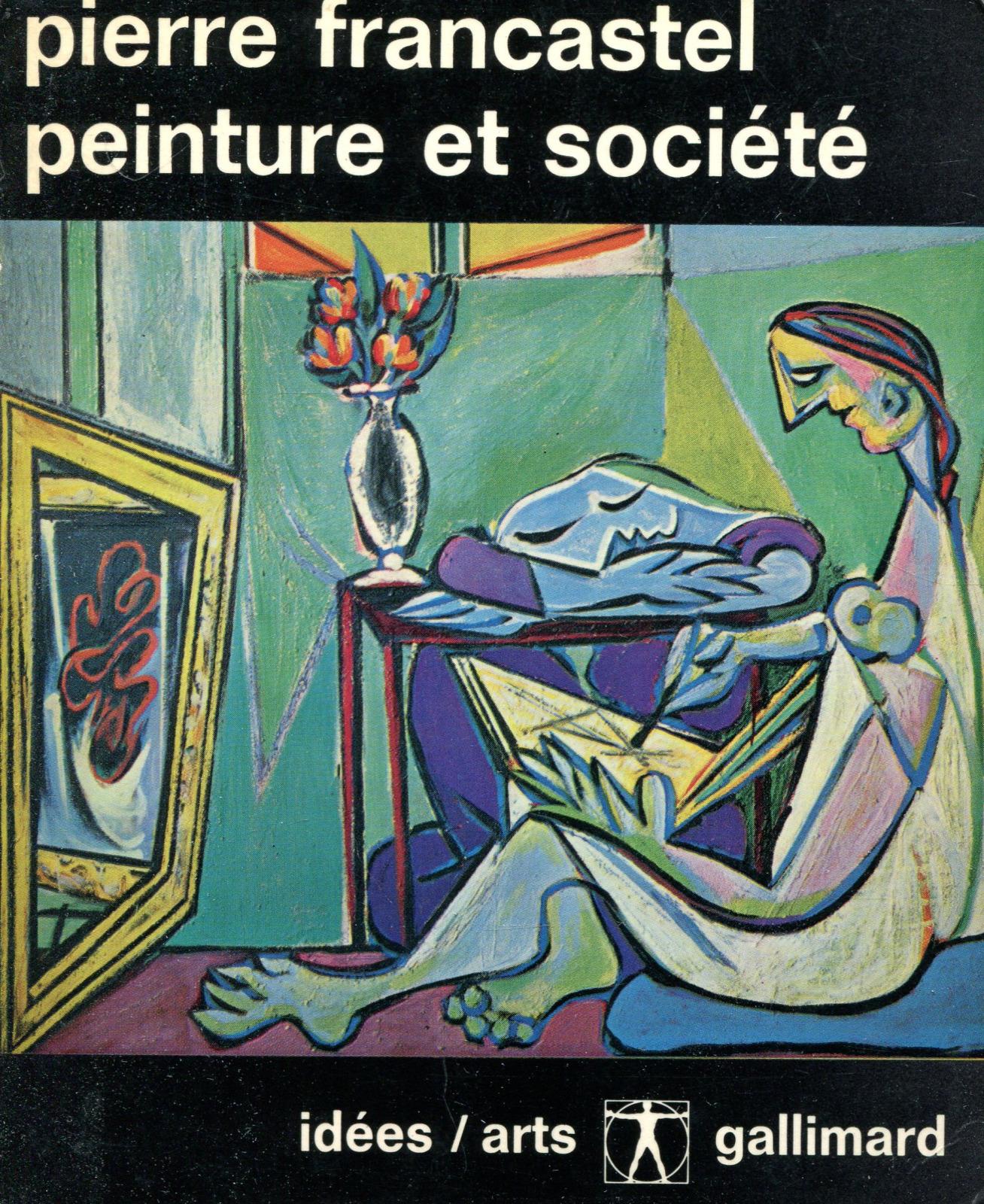 Pierre Francastel Peinture et societe цена