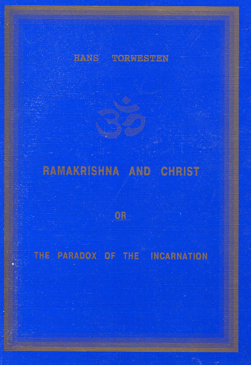 Hans Torwesten Ramakrishna and Christ, or, The paradox of the incarnation grace davie religion in britain a persistent paradox