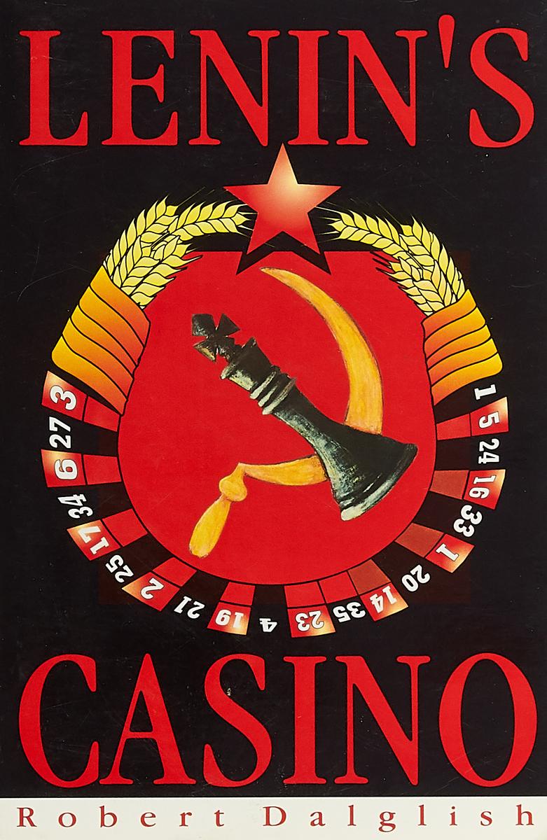 Robert Dalglish Lenin's casino robert dalglish lenin s casino