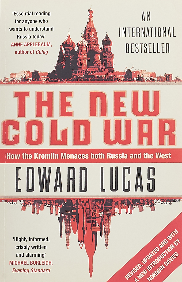 Edward Lucas The new cold war the cold war a new oral history