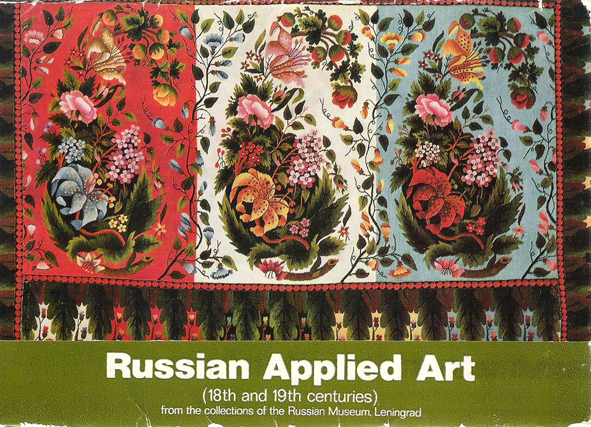 Russian-Applied-Art-18th-and-19th-centuries-from-the-collections-of-the-Russian-Museum-Leningrad--Russkoe-prikladnoe-iskusstvo-XVIII-XIX-vekov-iz-koll