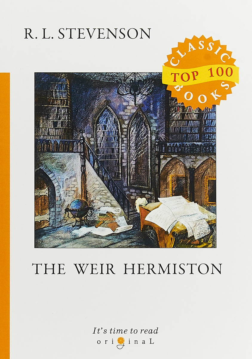 R. L. Stevenson Weir of Hermiston stevenson r weir of hermiston