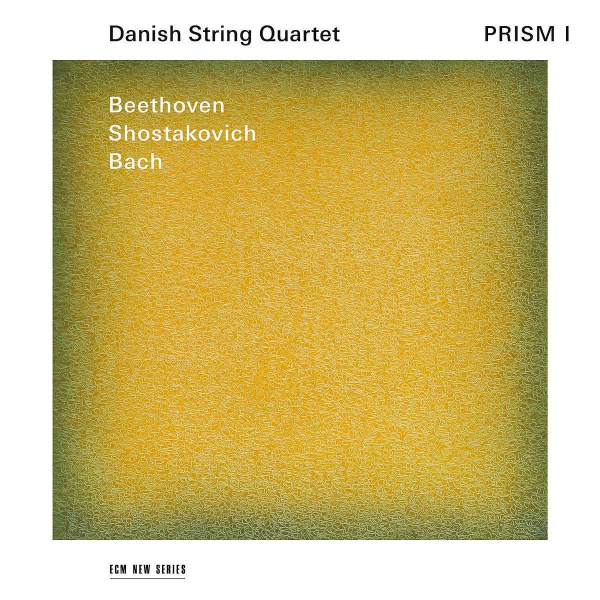 Danish String Quartet Danish String Quartet. Prism I. Beethoven, Bach, Shostakovich цена и фото