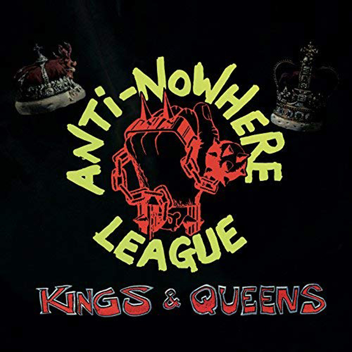 Anti Nowhere League Anti-Nowhere League. Kings & Queens (LP) beverly bird out of nowhere