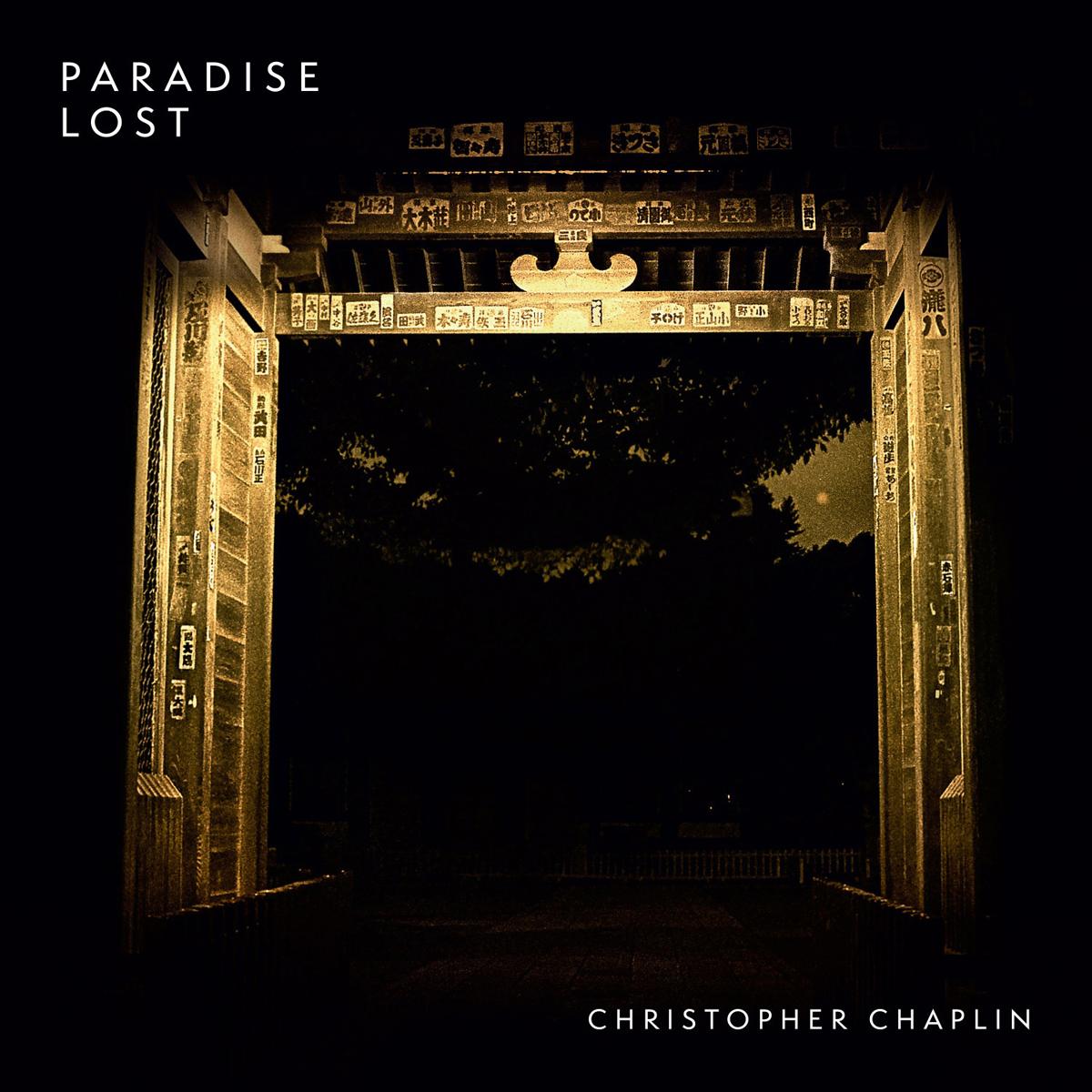 Кристофер Чаплин Christopher Chaplin. Paradise Lost