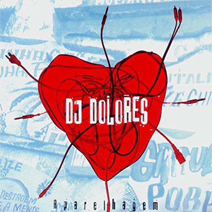 DJ Dolores Dj Dolores. Aparelhagem the book of dolores