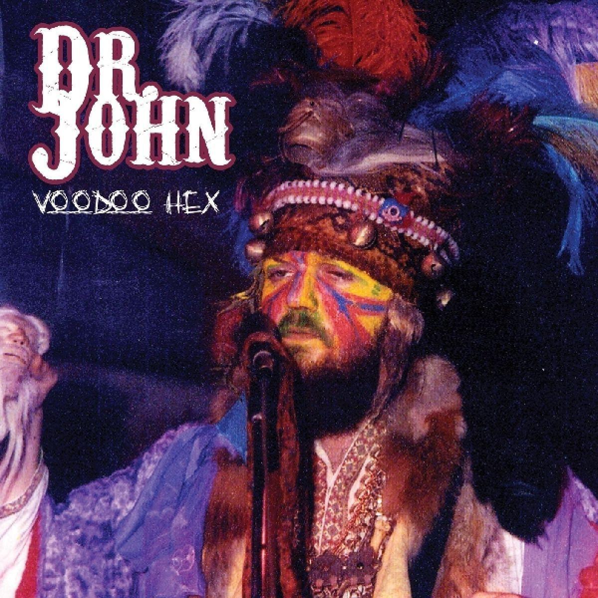 Dr John  Voodoo Hex