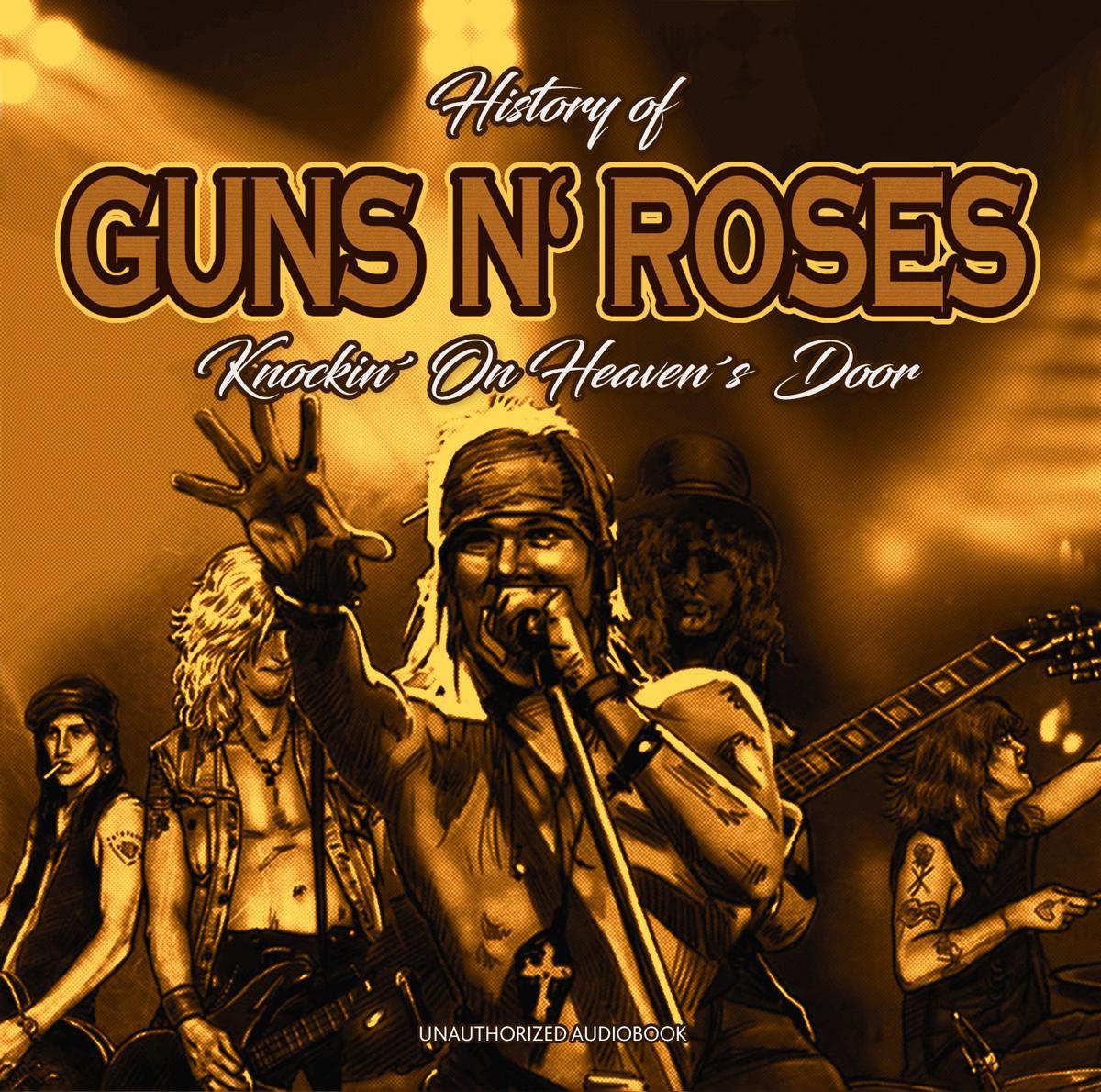 Guns N Roses Roses. History Of / Knockin On Heavens Door