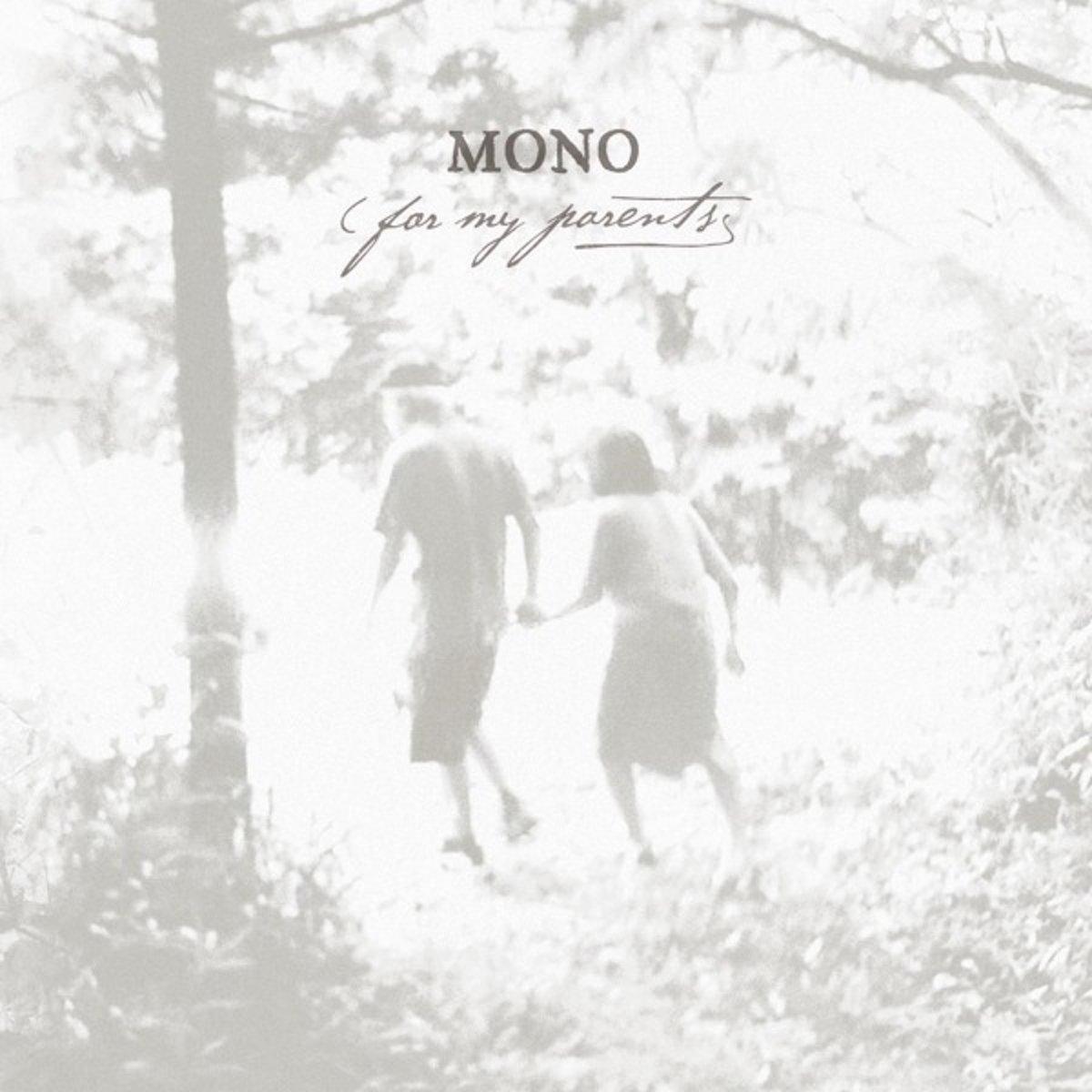 Mono Mono. For My Parents цена и фото