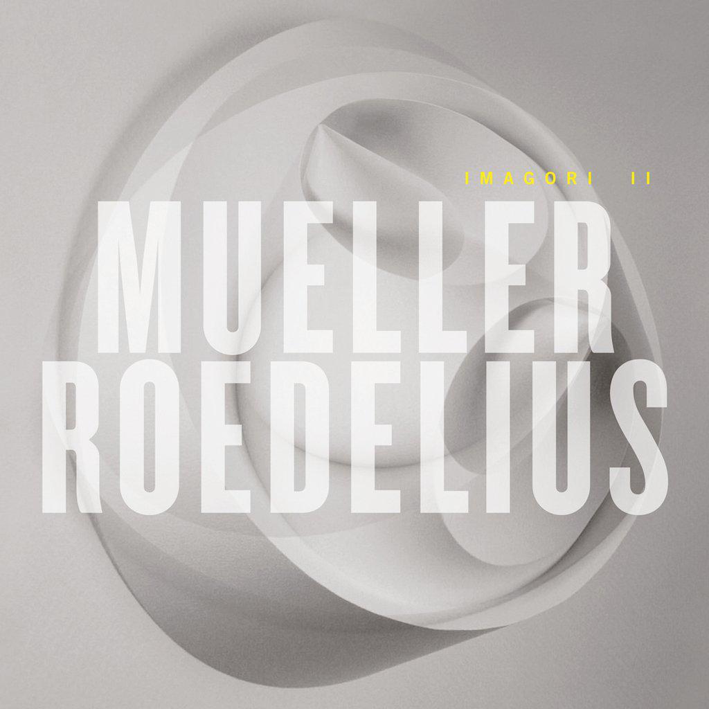 Christof Mueller,Hans-Joachim Roedelius Mueller & Roedelius. Imagori II цена