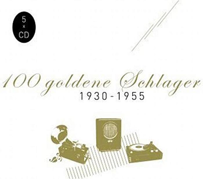 100 Goldene Schlager. 1930-55 (5 CD)