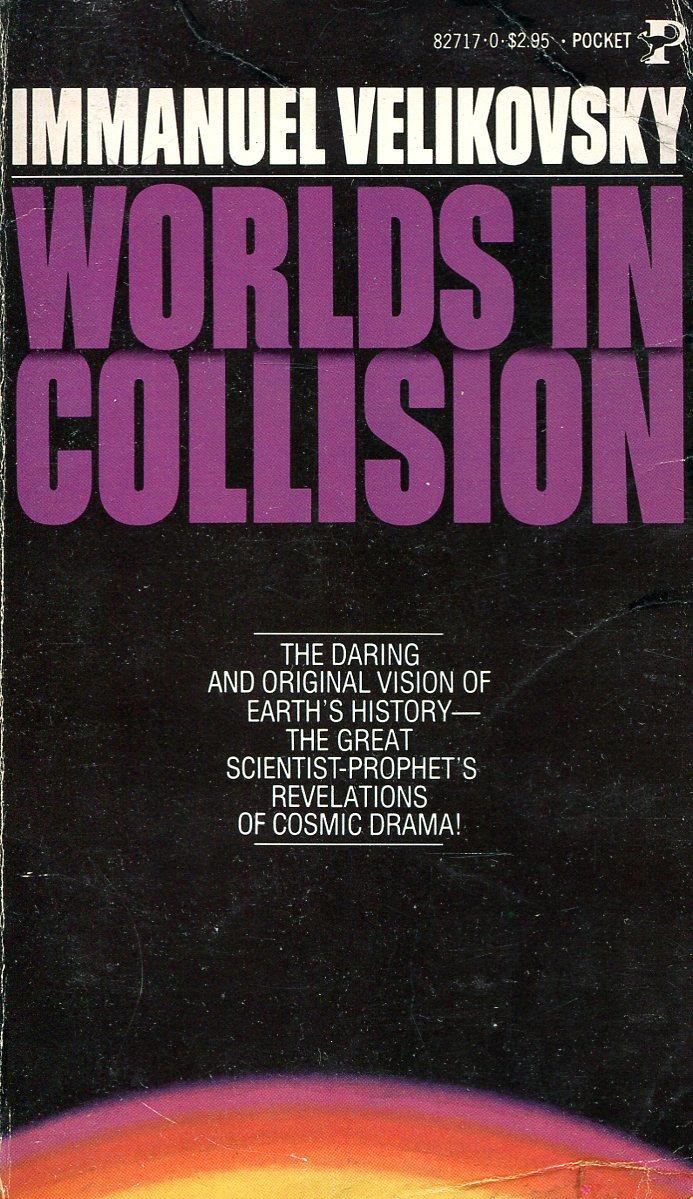 Immanuel Velikovsky Worlds in Collision