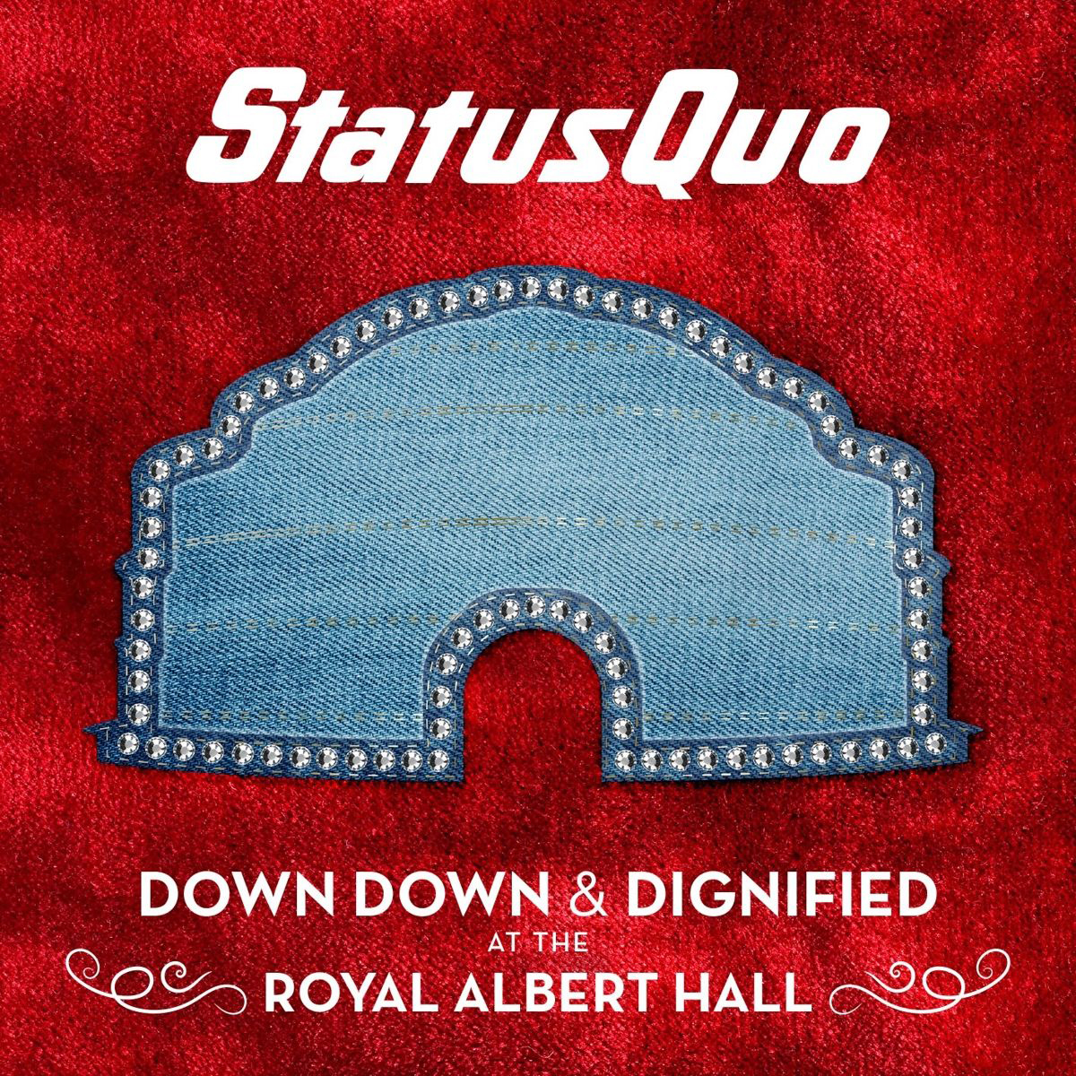 Status Quo Status Quo. Down Down & Dignified At The Royal Albert Hall (LP) status quo pictures live at montreux 2009 blu ray