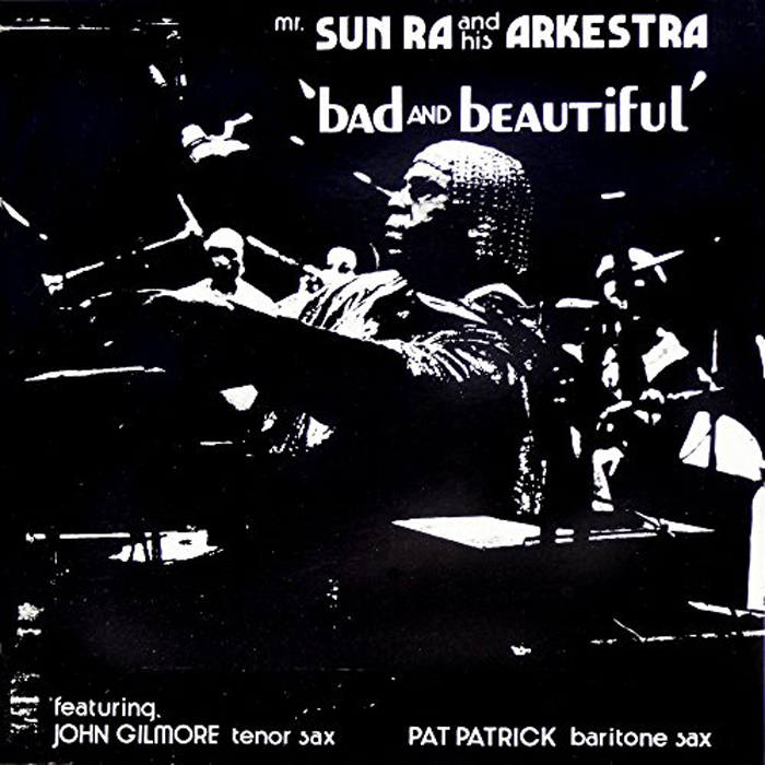 Sun Ra & His Intergalactic Research Arkestra Sun Ra And His Arkestra. Bad And Beautiful (LP) цена