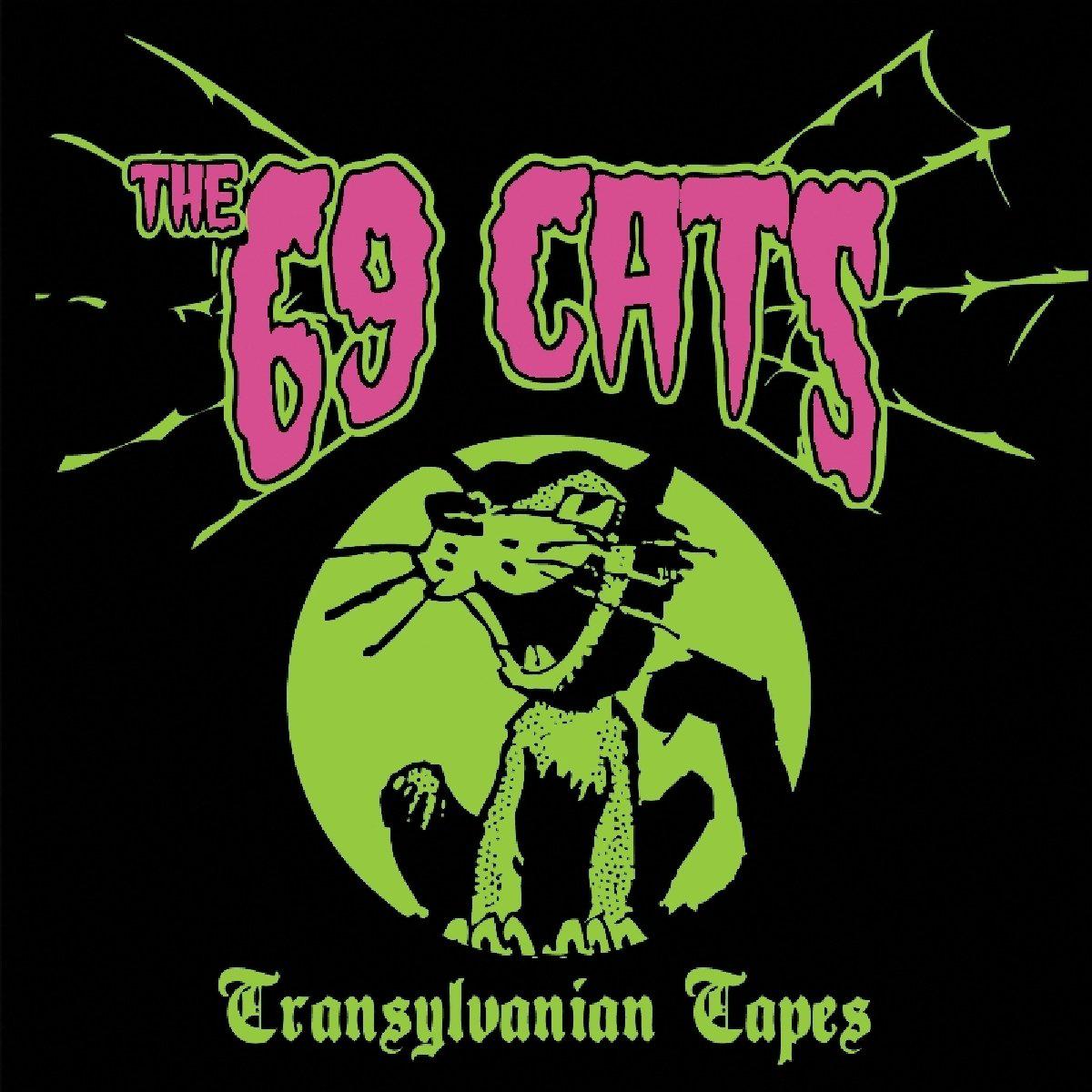 The 69 Cats Cats. Transylvanian Tapes