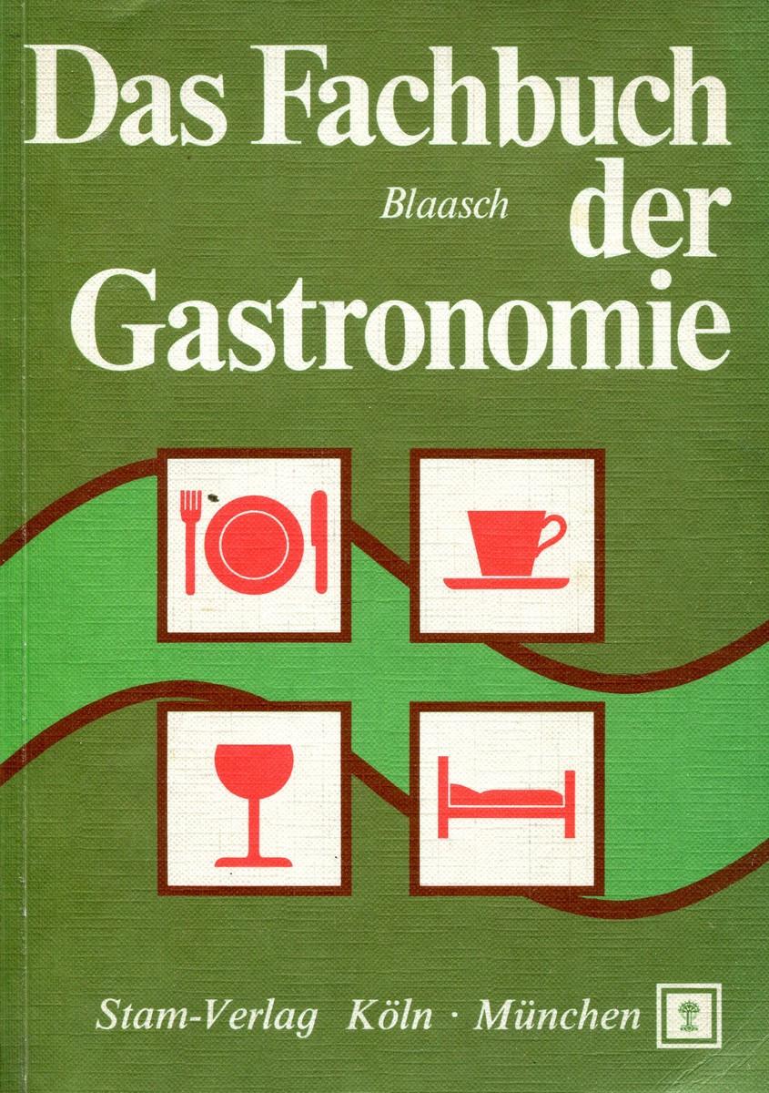Blaasch Das Fachbuch der Gastronomie юкка stam 14х65 см