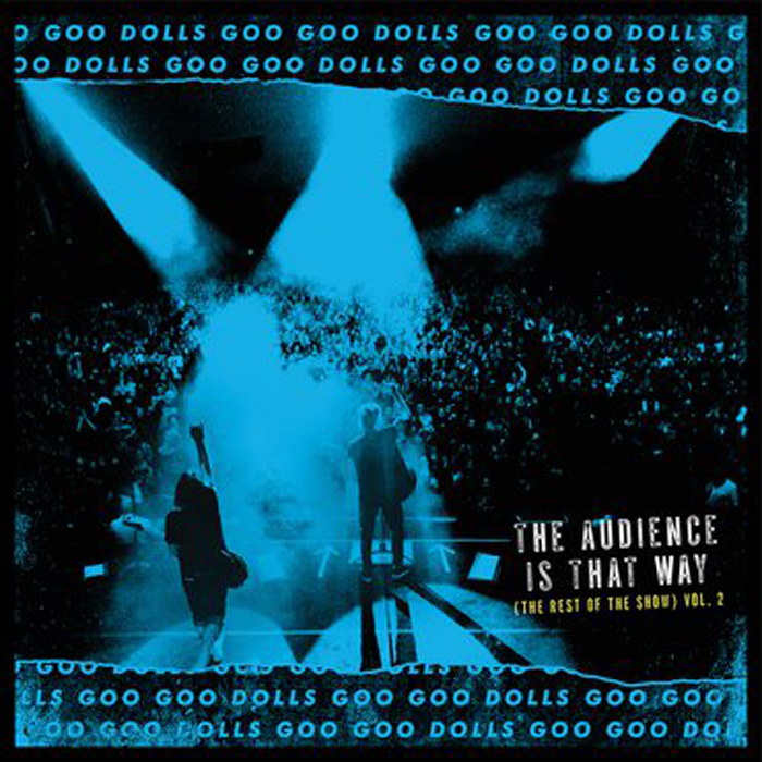 The Goo Goo Dolls The Goo Goo Dolls. The Audience Is That Way (The Rest Of The Show): Volume 2 (Live) (LP) sweet sweet the rainbow sweet live in the uk new vinyl edition 2 lp