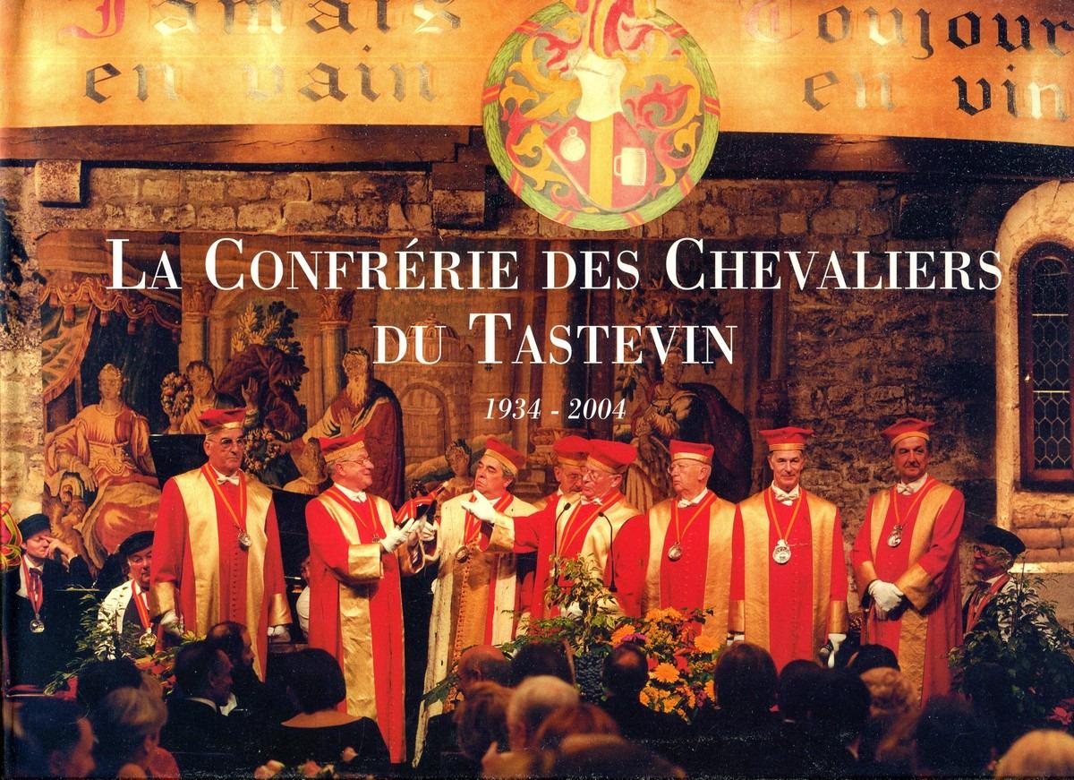 Jean-Francois Bazin La Confrerie des Chevaliers du Tastevin. 1934-2004 jean francois champollion precis du systeme hieroglyphique des anciens egyptiens