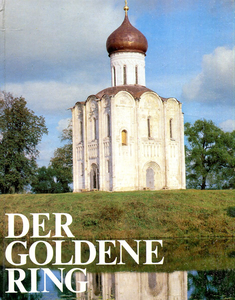 F. Kudrjawzew Der goldene ring / Золотое кольцо der goldene ring