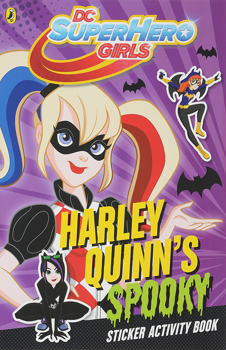 DC Super Hero Girls: Harley Quinn's Spooky Sticker Activity Book цена