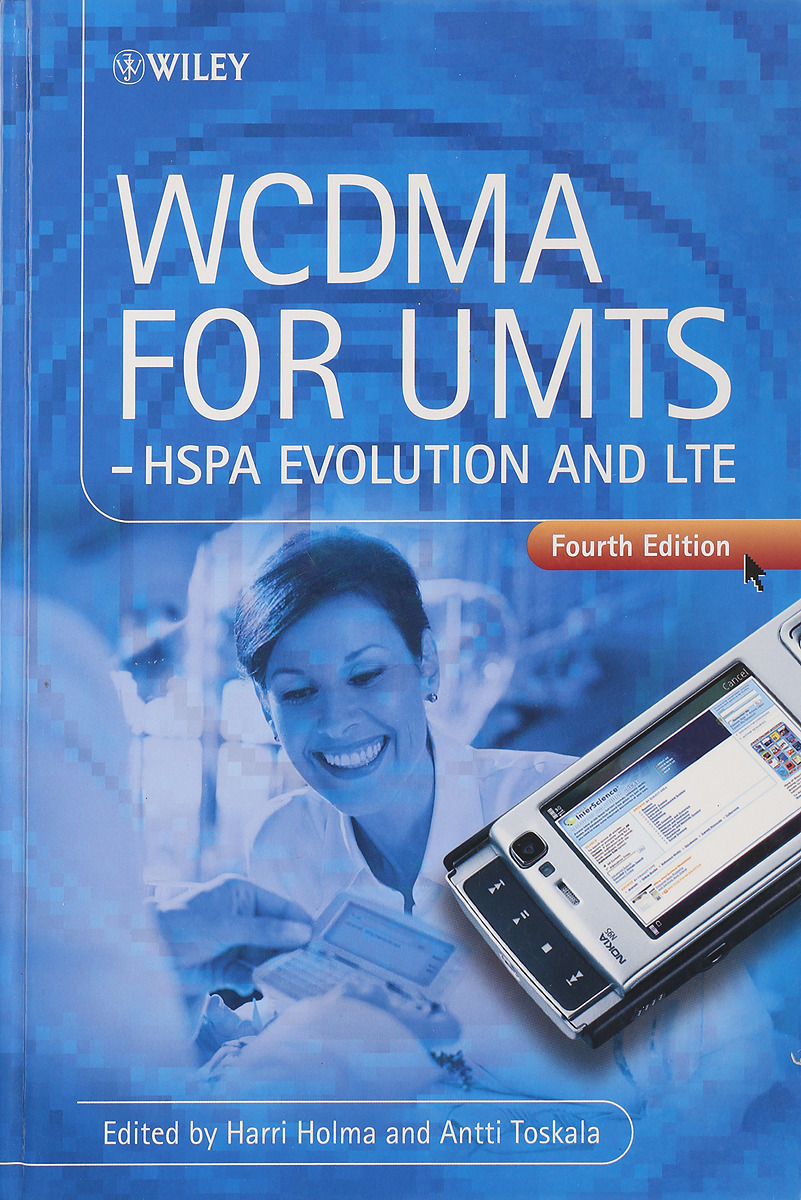 WCDMA for UMTS - HSPA evolution and LTE jouni korhonen deploying ipv6 in 3gpp networks evolving mobile broadband from 2g to lte and beyond