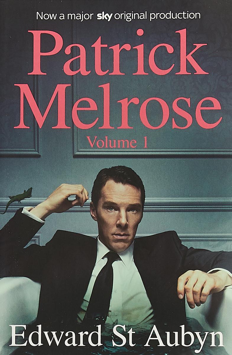 Patrick Melrose Volume 1 patrick melrose volume 2