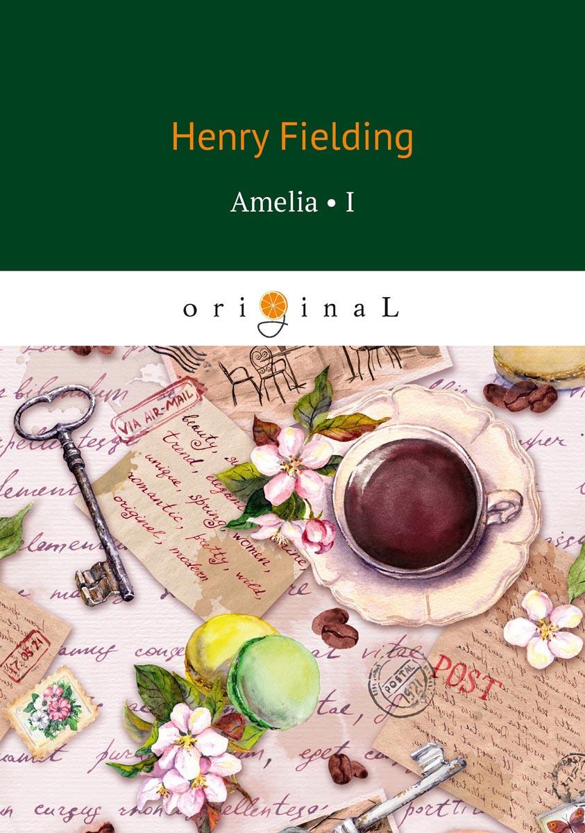 H. Fielding Amelia 1/Амелия 1 h fielding amelia 1 амелия 1