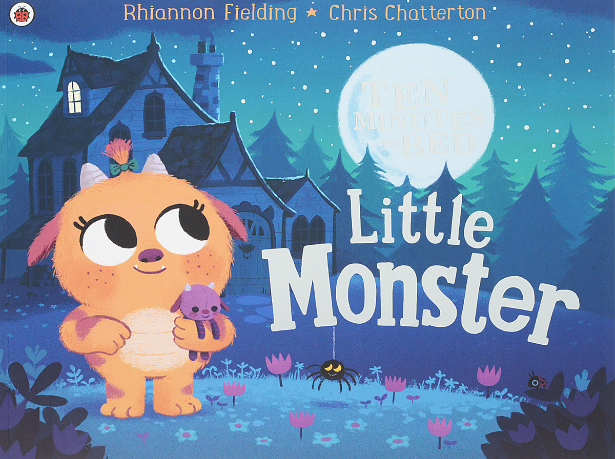 Ten Minutes to Bed: Little Monster illustrated stories for bedtime