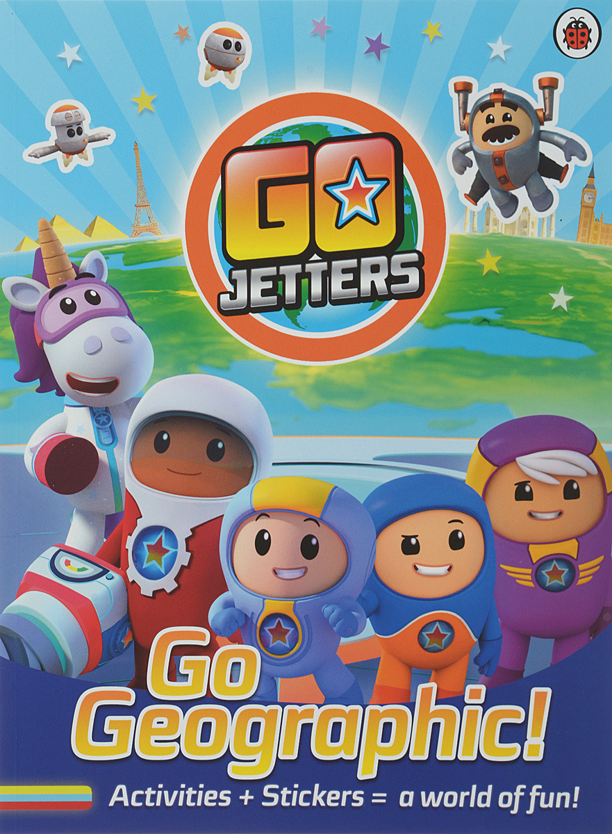 Go Jetters: Go Geographic!: Activities + Stickers = a world of fun
