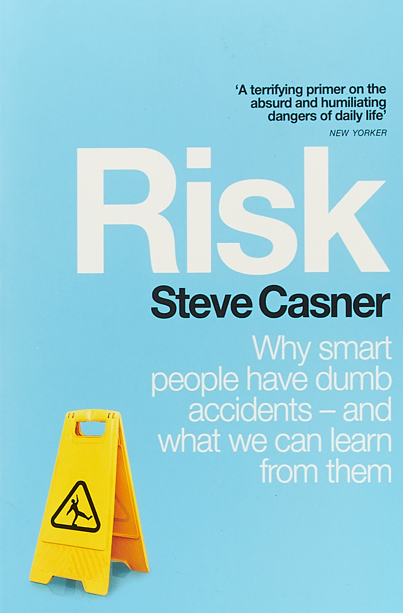 Risk: Why Smart People Have Dumb Accidents - And What We Can Learn From Them malcolm kemp extreme events robust portfolio construction in the presence of fat tails isbn 9780470976791