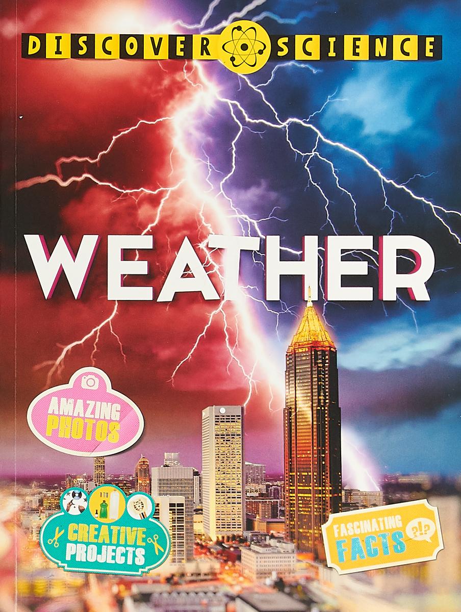 Discover Science: Weather discover science weather