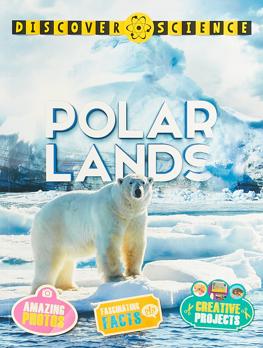 Discover Science: Polar Lands discover science weather