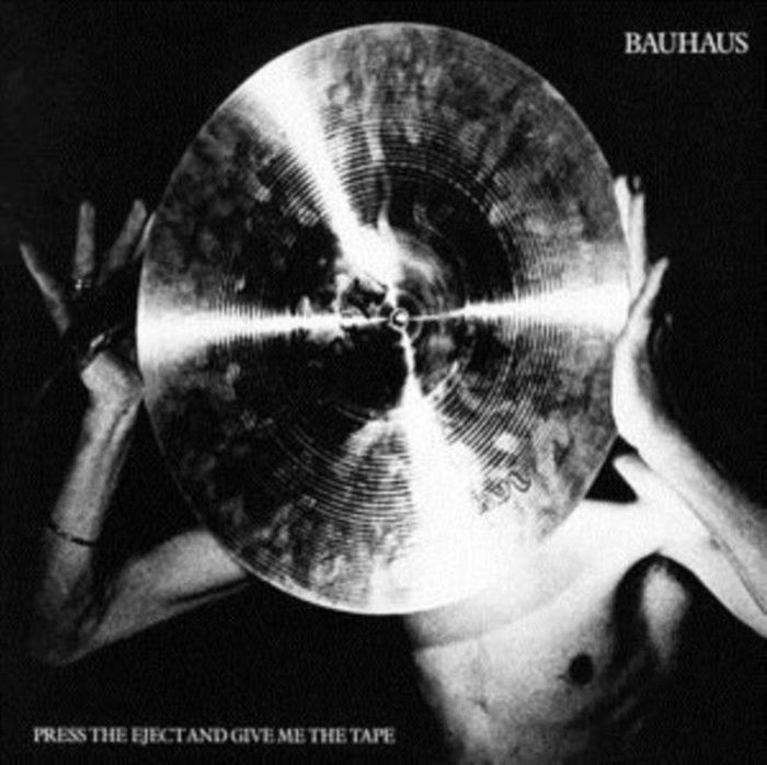 Bauhaus Bauhaus. Press Eject And Give Me The Tape. Re-Issue (LP) bauhaus bauhaus the sky s gone out