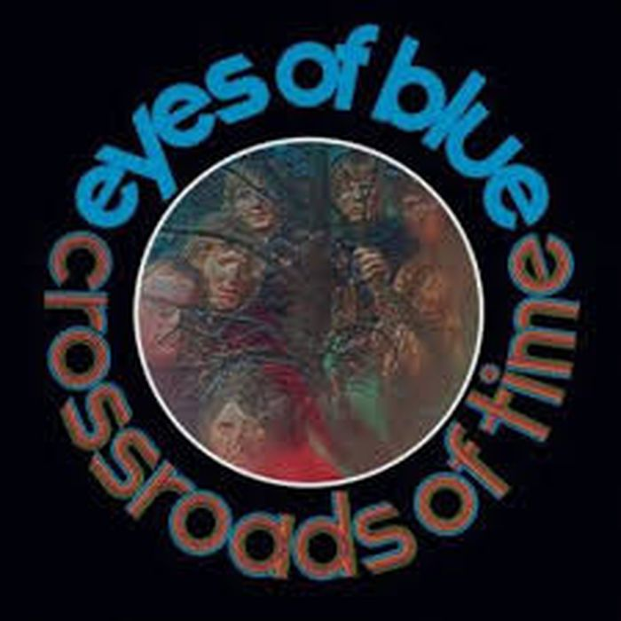 Eyes Of Blue Eyes Of Blue. Crossroads Of Time. Remastered And Expanded Edition master of the crossroads
