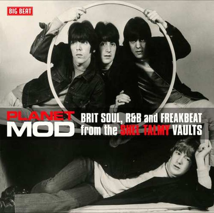 Planet Mod: Brit Soul, R&B And Freakbeat From The Shel Talmy Vaults dave godin s deep soul treasures taken from the vaults volume 1