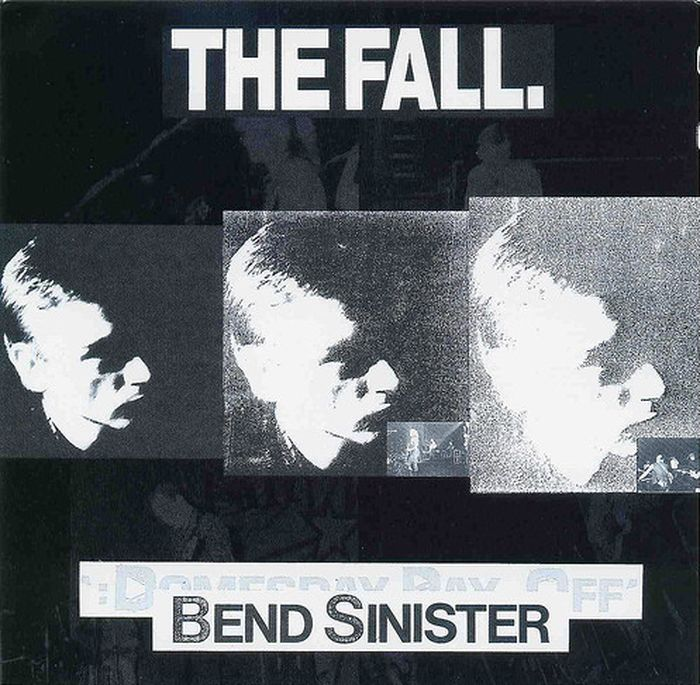 The Fall Fall. Bend Sinister