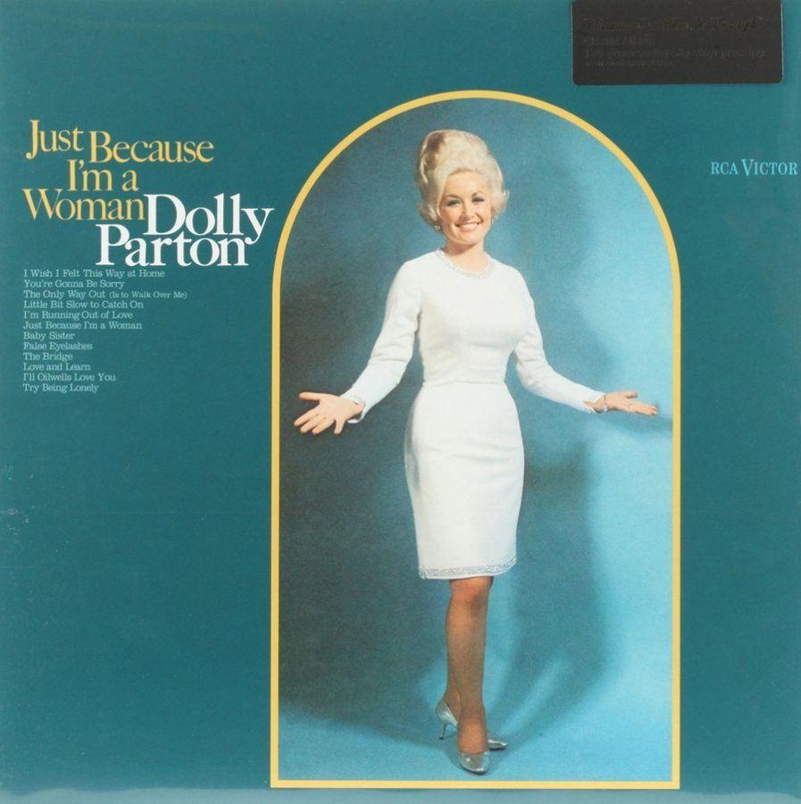 Долли Партон Dolly Parton. Just Because I'm a Woman (LP) долли партон линда ронстадт эммилу харрис dolly parton linda ronstadt emmylou harris trio