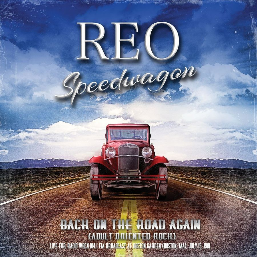 Reo Speedwagon. Back On The Road Again - Live For Radio 1981 (2CD) the road back