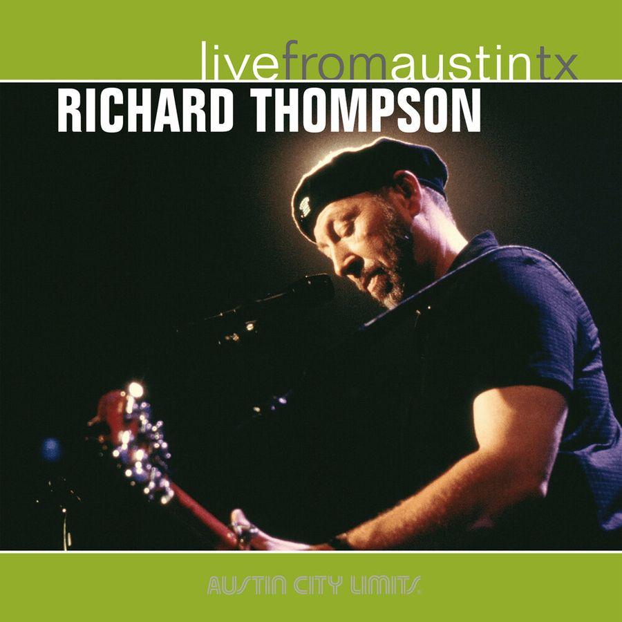 Ричард Томпсон Richard Thompson. Live From Austin Tx r austin freeman osirise silm