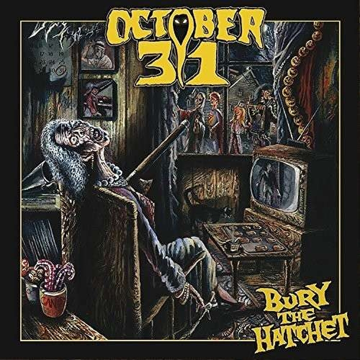 October 31 October 31. Bury The Hatchet the october country