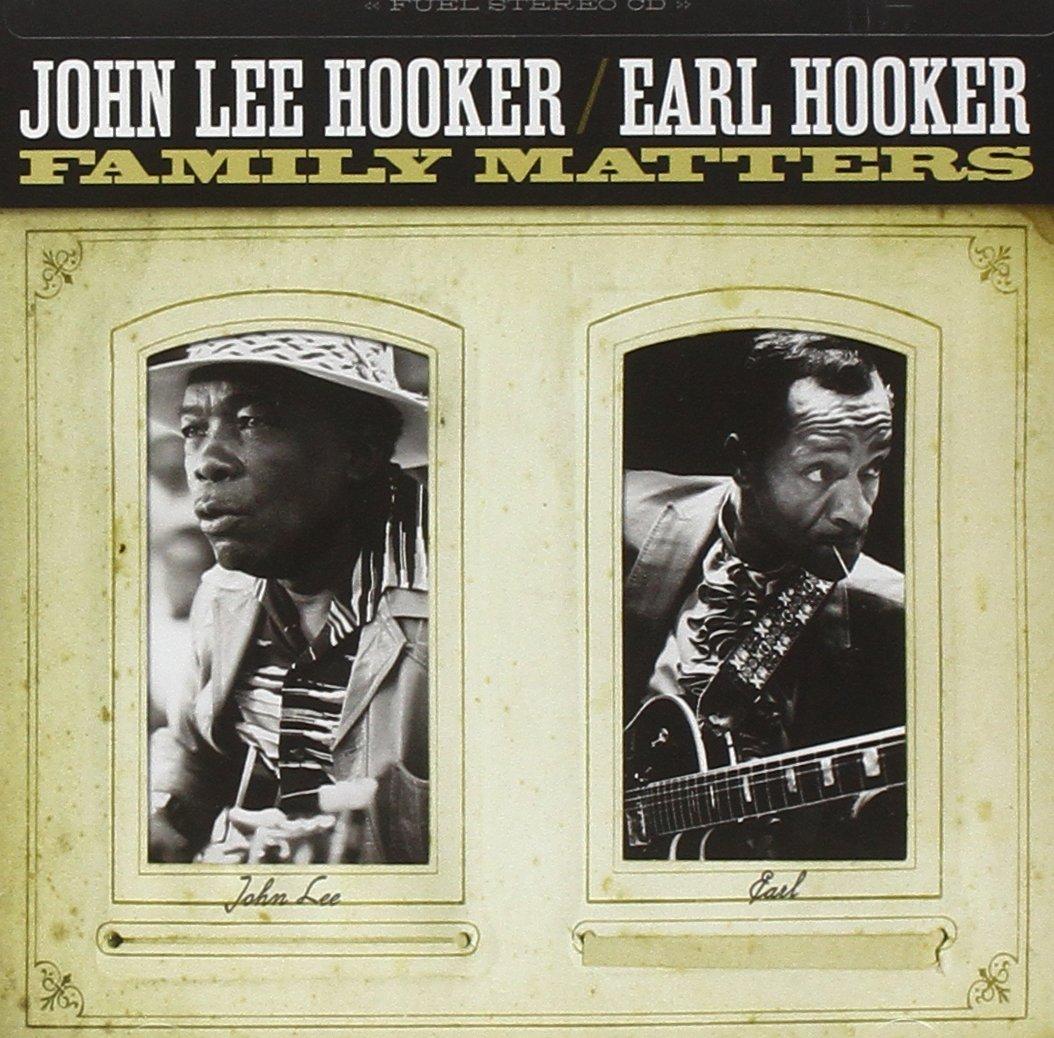 цена на Джон Ли Хукер,Эрл Хукер John Lee Hooker & Earl Hooker. Family Matters
