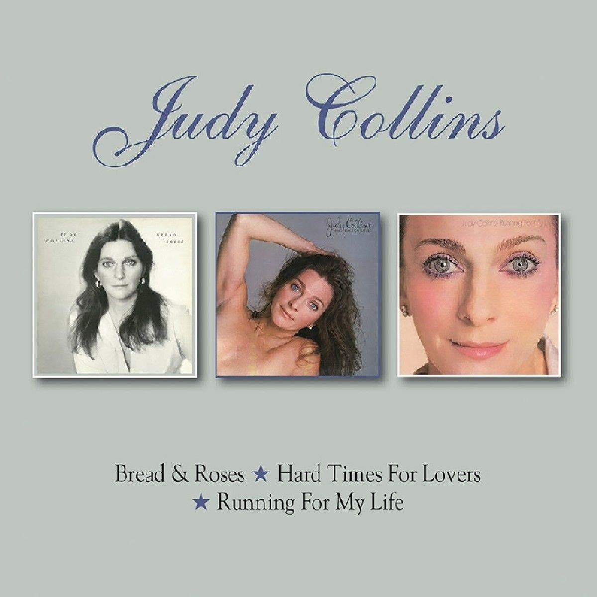 Джуди Коллинс Judy Collins. Bread & Roses / Hard Times For Lovers / Running For My Life (2 CD)