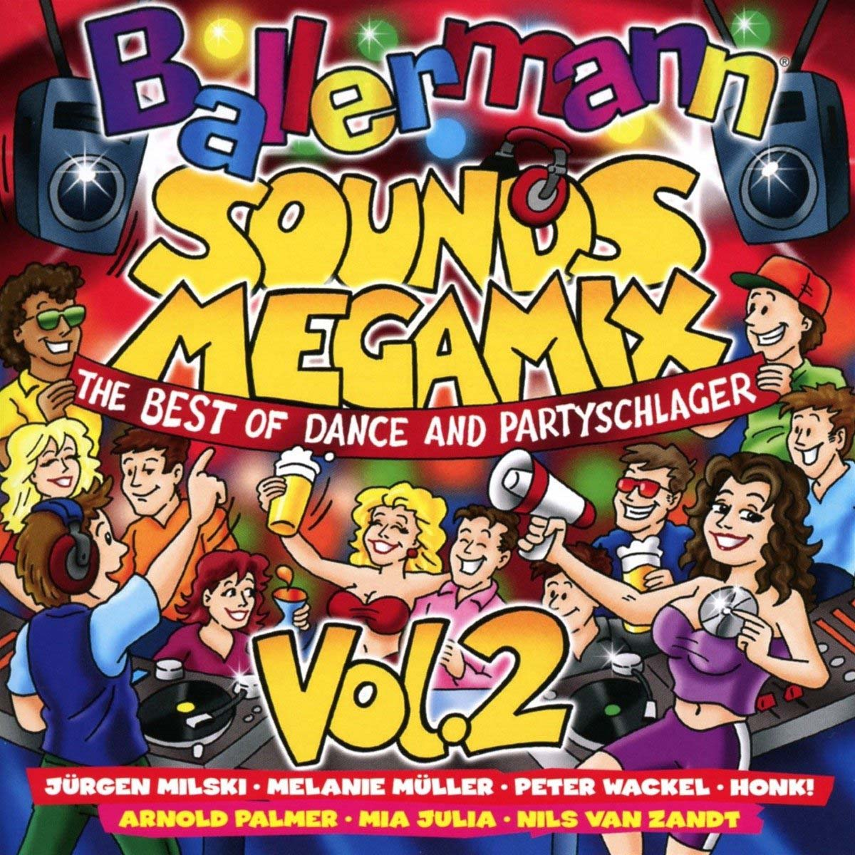 Ballermann Sounds Megamix Vol.2 - The Best Of Dance & Partyschlager (2 CD) johnny o rookie severin jayda soft touch лила грейс roxanna shineaz junior tiara suga mama x on jaylez maximnoise ники дэниэлс duap mc ричи сантьяго freestyle vol 40 best of final edition 3 cd